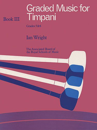 Graded Music For Timpani - Book 3 Grades 5-6