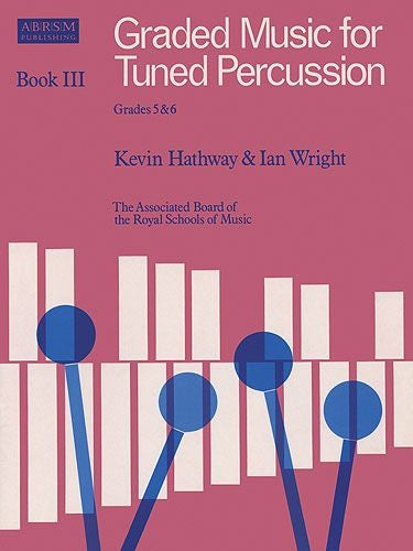 Graded Music For Tuned Percussion - Book 3 Grades 5-6
