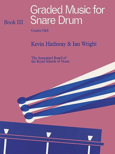 Graded Music For Snare Drum - Book 3 Grades 5-6