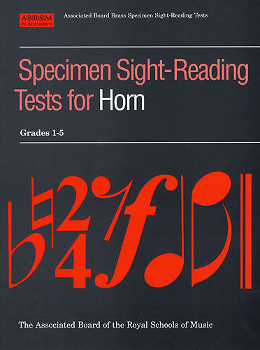 Specimen Sight-Reading Tests For Horn: Grades 1-5