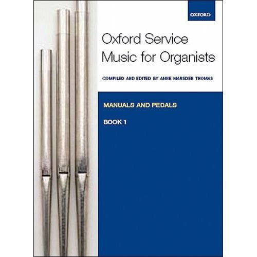 Oxford Service Music Organ Manual & Pedal Book 1