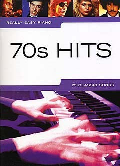 Really Easy Piano 70's Hits