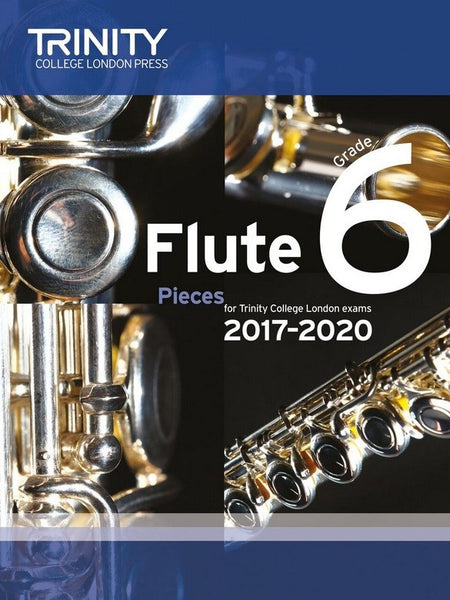 Trinity College London Flute Exam 2017-2020 Grade 6 Score & Parts