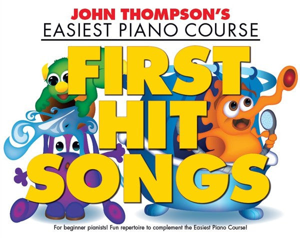 John Thompson's Easiest Piano Course First Hit Songs