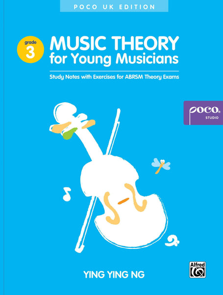 Music Theory for Young Musicians Grade 3 from Poco Studio