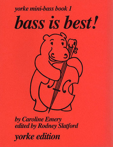 Bass Is Best! Yorke Mini-Bass - Book 1