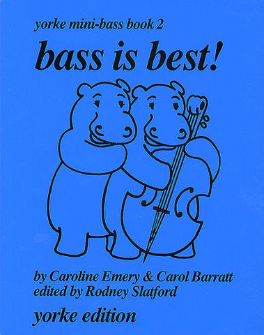 Bass is Best! Yorke Mini-Bass Book 2