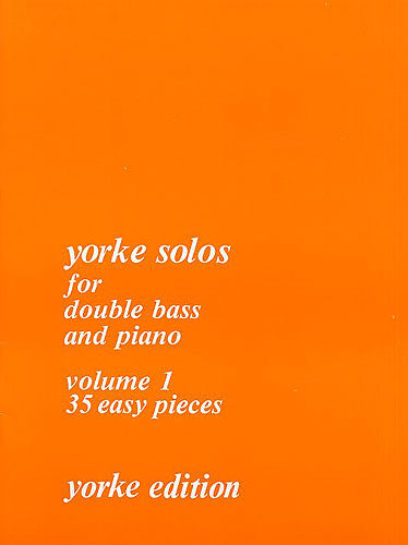 Yorke Solos for Double Bass Volume 1
