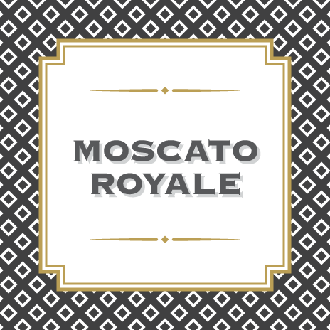 Moscato Royale