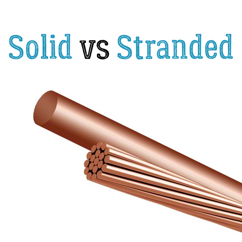 solid vs stranded copper cable wires conductors