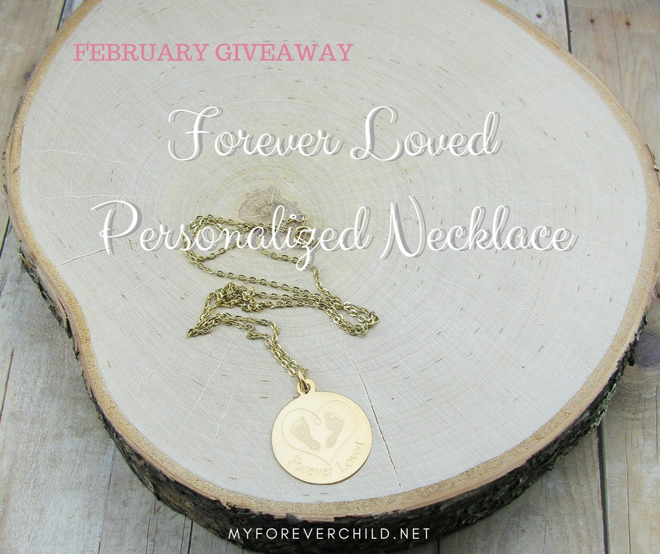 February Giveaway- Forever Loved Personalized Necklace
