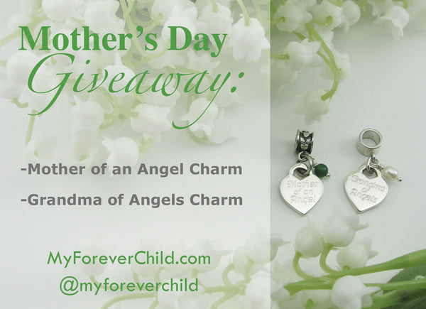 May Giveaway- Mother of an Angel & Grandma of Angels Charm