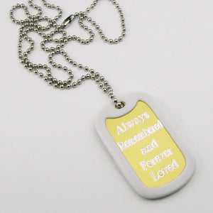 Always Remembered & Forever Loved- gold aluminum dog tag pendant memorial necklace