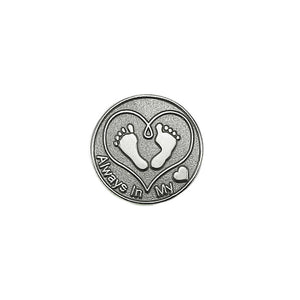 Always in my heart pin- affordable memento for miscarriage, stillbirth, baby loss