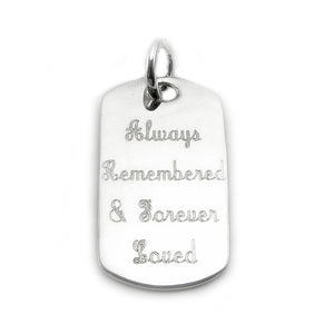 """Always Remembered and Forever Loved"" personalized sterling silver dog tag pendant in script font"