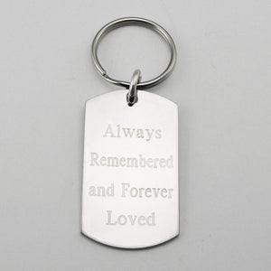 Always Remembered & Forever Loved- stainless steel dog tag pendant memorial keychain