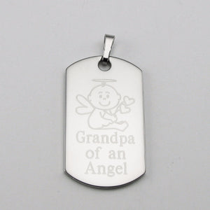 Grandpa of an Angel- Baby Angel stainless steel dog tag memorial pendant