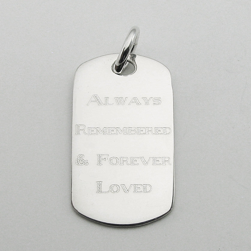 Always Remembered & Forever Loved- sterling silver dog tag memorial pendant
