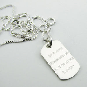 Always Remembered & Forever Loved- sterling silver dog tag memorial pendant with box chain necklace
