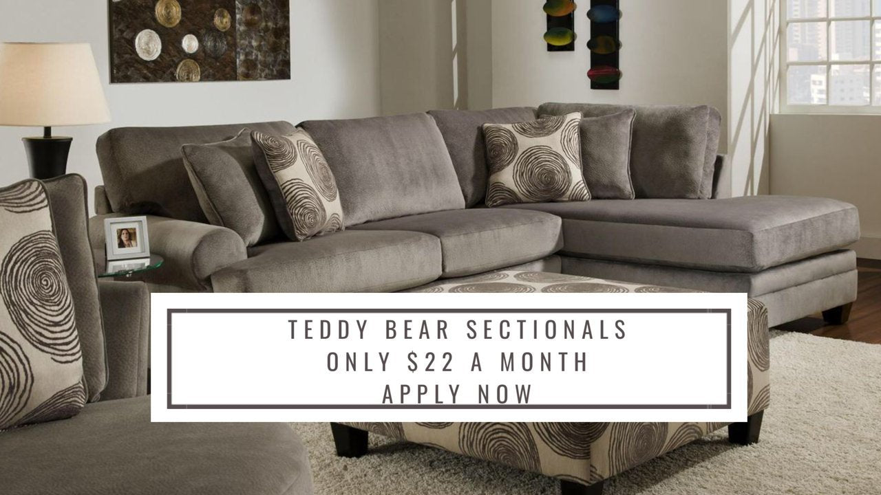 Teddy Bear Sectionals Only $22 a Month