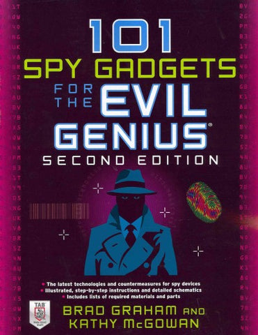 101 Spy Gadgets for the Evil Genius (Evil Genius)