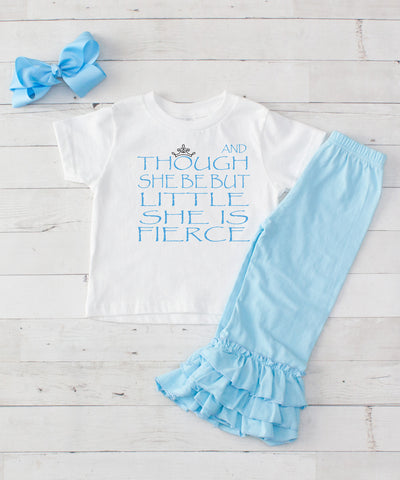 Though She Be But Little She is Fierce - 3pc Shirt and Ruffle Pants Set Light Blue