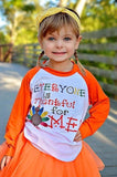 Everyone Is Thankful For Me Raglan T-Shirt