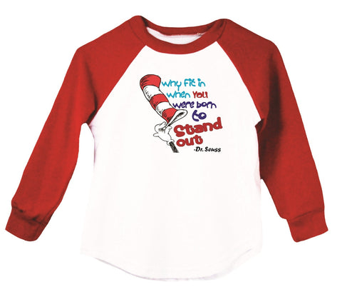 Why Fit In When You Were Born To Stand Out Raglan T-Shirt