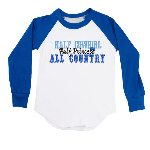 Half Cowgirl Half Princess All Country Raglan T-Shirt