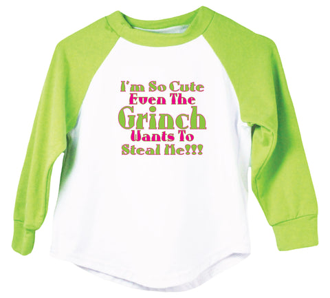 I'm So Cute Even The Grinch Wants To Steal Me! Raglan T-Shirt