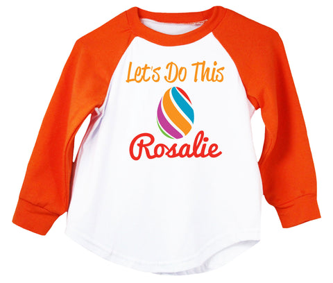 Let's Do This Personalized Easter Egg T-Shirt - Girls (9 Designs)