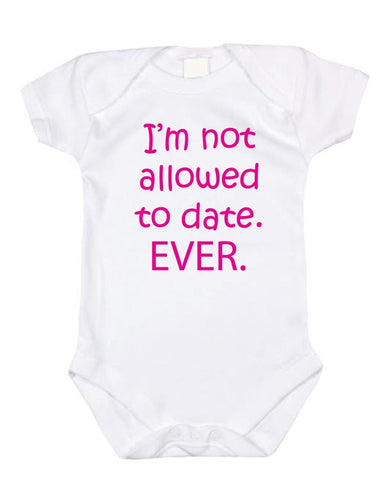 I'm Not Allowed To Date Ever - Graphic Bodysuit With Pink Font