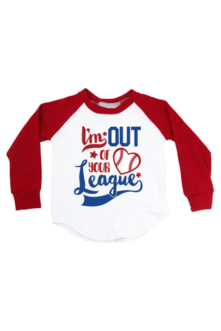 I'm Out Of Your League - Personalized Name & Number Raglan T-Shirt