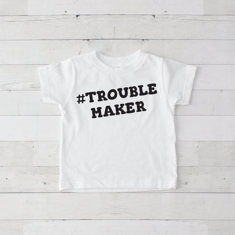 #Trouble Maker Graphic T-Shirt