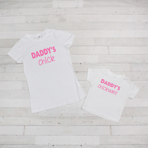 Mommy & Me Tee Set - Daddy's Chick/Chickadee - Includes Both Shirts