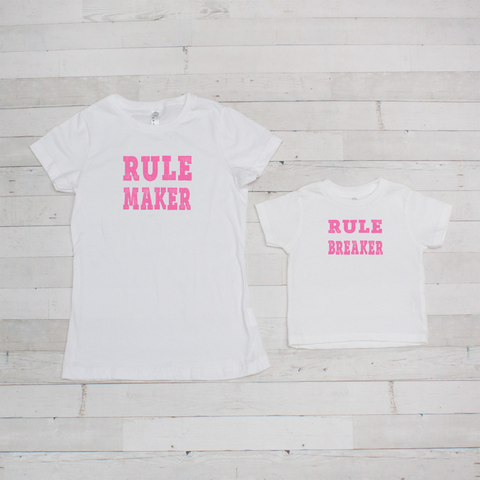 Mommy & Me Tee Set - Rule Maker/Breaker - Includes Both Shirts