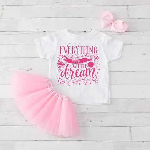 Everything Starts With A Dream - 3pc Shirt and Tutu Set