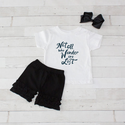Not All Who Wander Are Lost - 3pc Shirt and Short Set