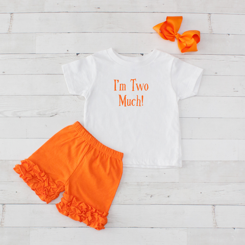 I'm Two Much - 3pc Shirt and Short Set