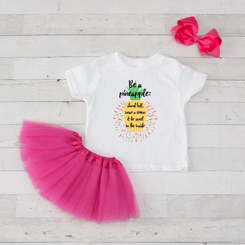 Be A Pineapple: Stand Tall - 3pc Shirt and Tutu Set