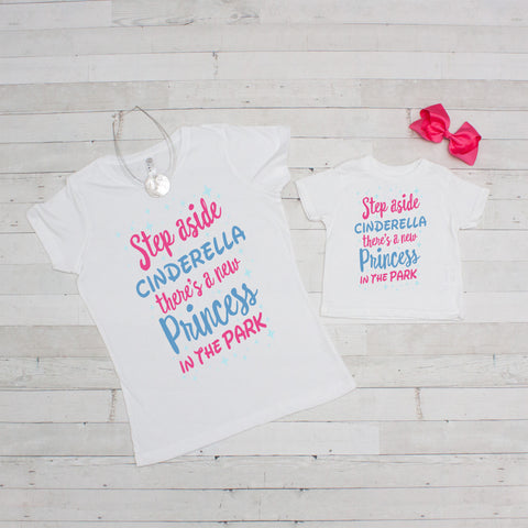 Mommy & Me Tee Set - Step Aside Cinderella - Includes Both Shirts