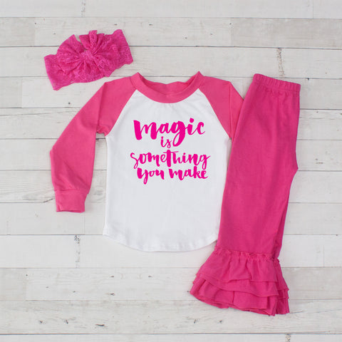 Magic Is Something You Make 3pc Shirt and Ruffle Pants Set - Hot Pink