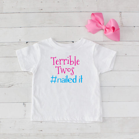 Terrible Twos #nailed it - Birthday Set Graphic T-Shirt