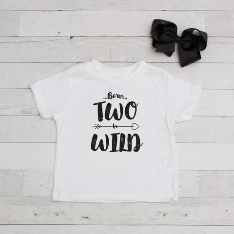 Born Two Be Wild - Birthday Graphic T-Shirt Set