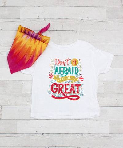 Don't Be Afraid To Be Great - Graphic T-Shirt & Bandanna Set