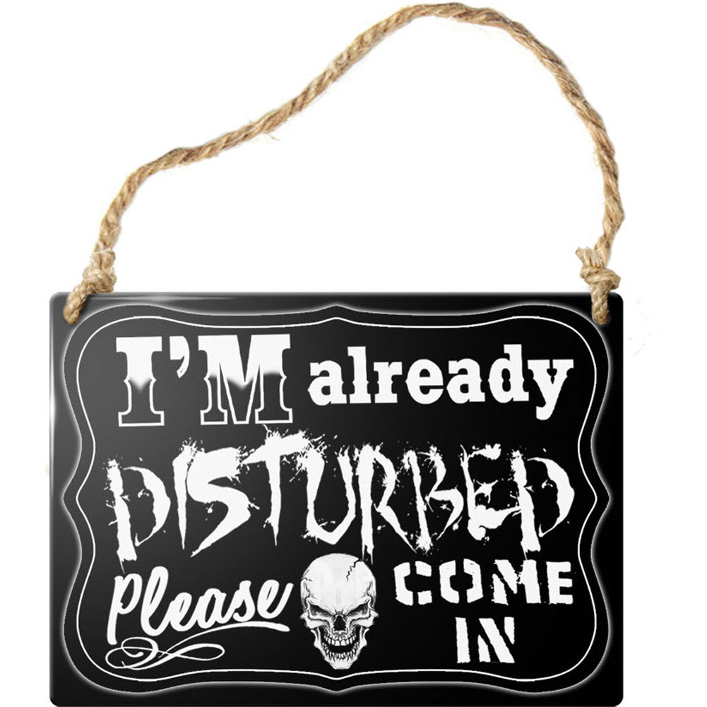 Alchemy of England I'm Already Disturbed Sign Punk Goth Skull