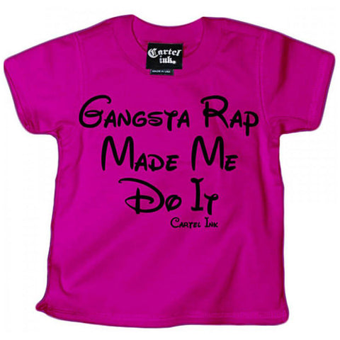 Kid's Cartel Ink Gangsta Rap Made Me Do It T-Shirt Pink Hip Hop