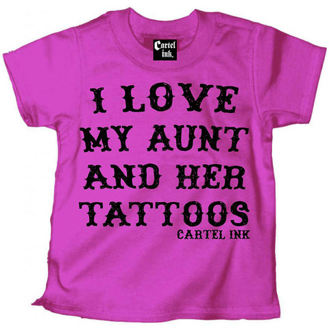 Kid's Cartel Ink I Love My Aunt and Her Tattoos T-Shirt Pink Inked Tattooed