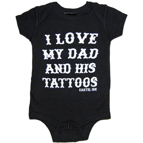 Kid's Cartel Ink I Love My Dad and His Tattoos One Piece Bodysuit Baby Ink Inked