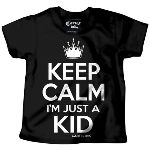 Kid's Cartel Ink Keep Calm I'm Just a Kid T-Shirt Black Baby Toddler